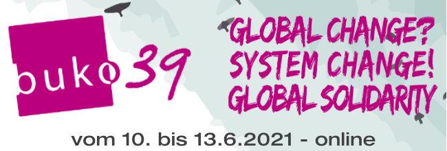 BUKO 39 - global change - system change - global solidarity